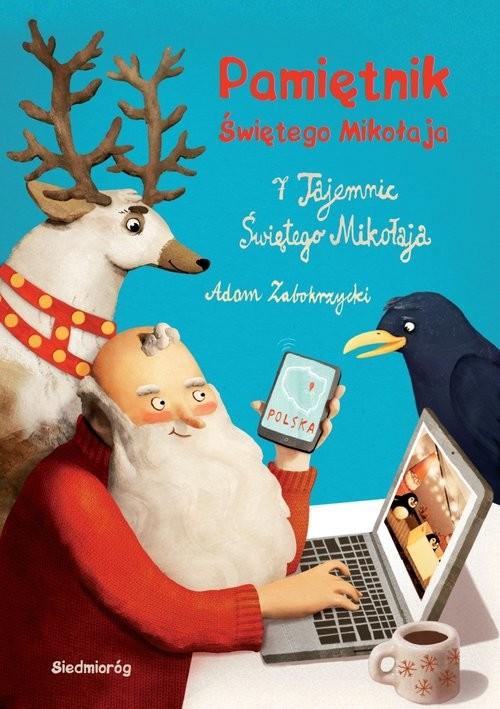 okładka Pamiętnik Świętego Mikołaja 7 tajemnic Świętego Mikołaja, Książka | Zabokrzycki Adam