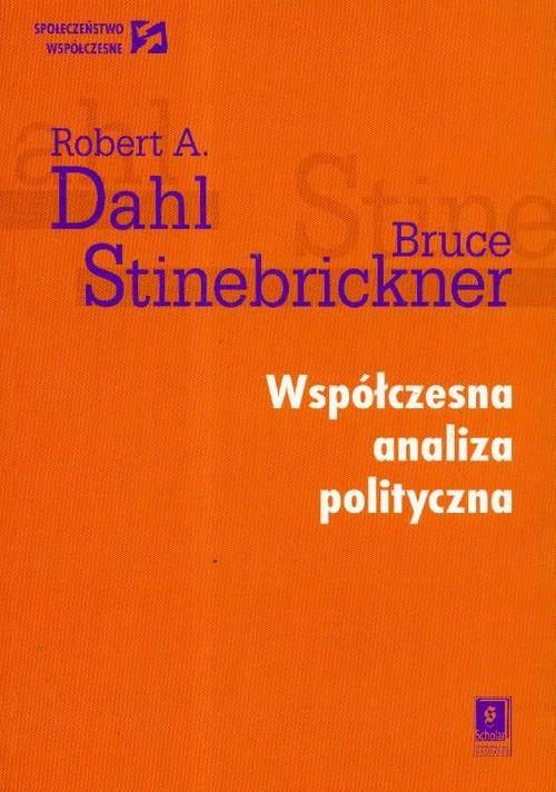 okładka Współczesna analiza polityczna, Książka | Robert A. Dahl, Bruce Stinebrickner