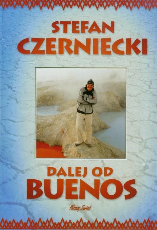 okładka Dalej od Buenos, Książka | Stefan  Czerniecki
