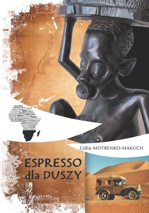 okładka Espresso dla duszy, Książka | Motrenko-Makuch Lidia