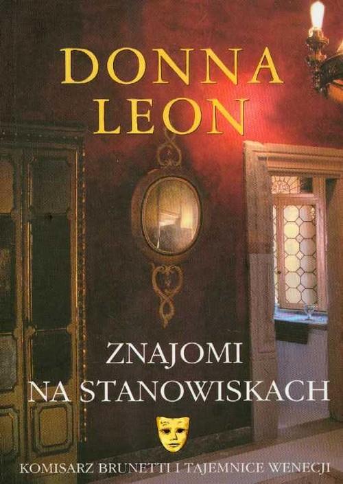 okładka Znajomi na stanowiskach, Książka | Donna Leon
