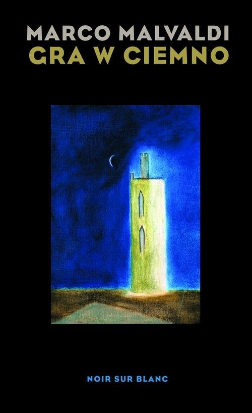 okładka Gra w ciemno, Książka | Malvaldi Marco