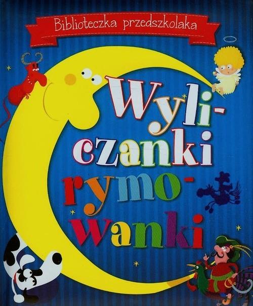 okładka Biblioteczka przedszkolaka Wyliczanki rymowanki, Książka | Praca Zbiorowa