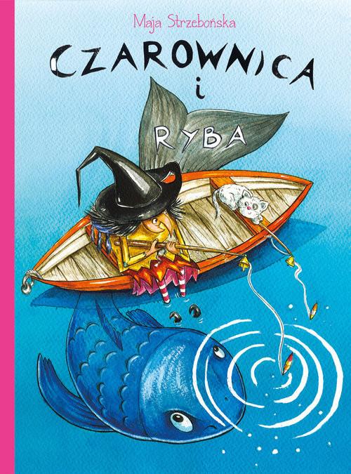 okładka Czarownica i ryba, Książka | Strzebońska Maja