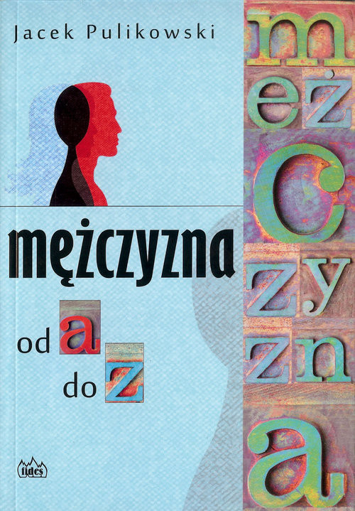 okładka Mężczyzna od a do z, Książka | Pulikowski Jacek