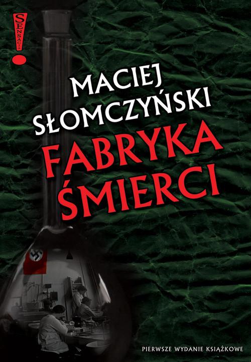 okładka Fabryka śmierci, Książka | Słomczyński Maciej