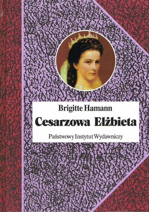 okładka Cesarzowa Elżbieta, Książka | Hamann Brigitte