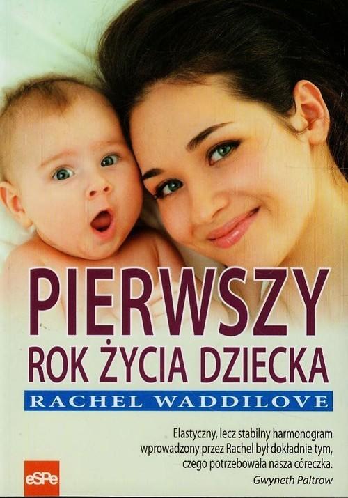 okładka Pierwszy rok życia dziecka, Książka | Waddilove Rachel