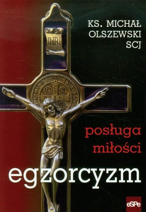 okładka Egzorcyzm Posługa miłości, Książka | Olszewski Michał