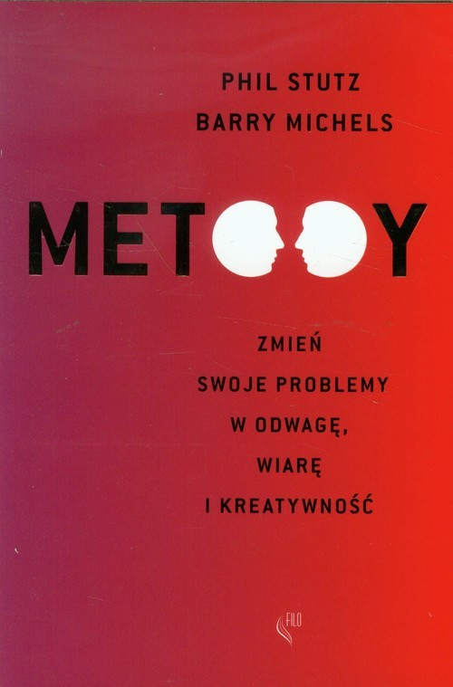 okładka Metody, Książka   Phil Stutz, Barry Michels