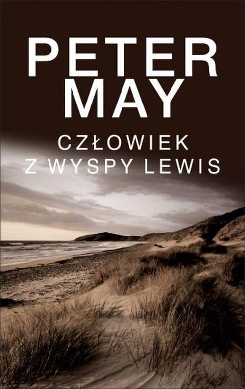 okładka Człowiek z wyspy Lewis Trylogia Wyspa Lewisksiążka |  | May Peter