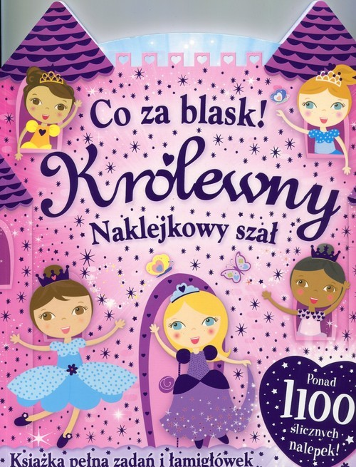 okładka Co za blask Królewny Naklejkowy szałksiążka |  | Praca Zbiorowa