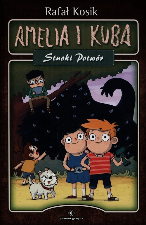 okładka Amelia i Kuba Stuoki Potwór, Książka | Rafał Kosik