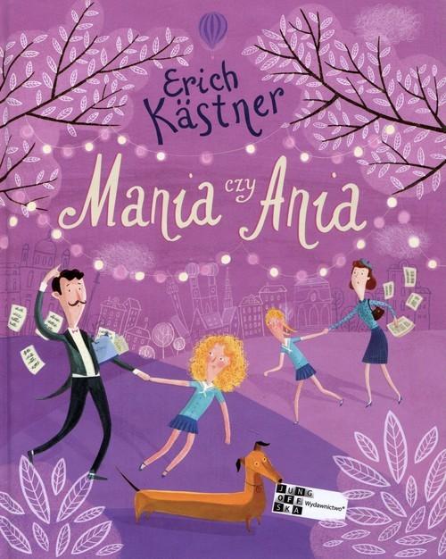 okładka Mania czy Ania, Książka   Kastner Erich