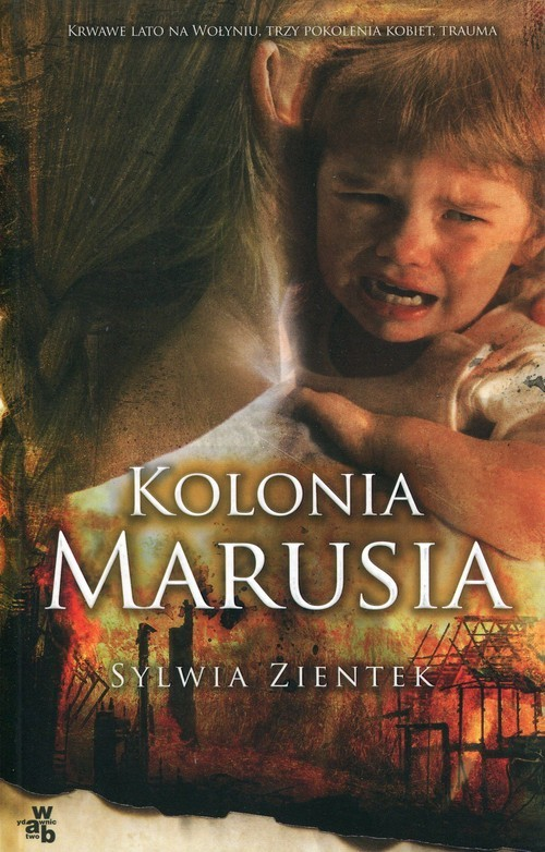okładka Kolonia Marusia, Książka | Zientek Sylwia