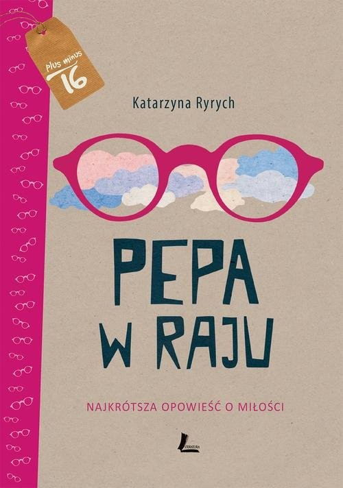 okładka Pepa w raju Najkrótsza opowieść o miłości, Książka | Ryrych Katarzyna