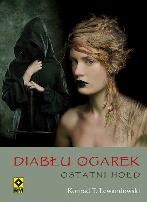 okładka Diabłu ogarek Ostatni hołd, Książka | Konrad T. Lewandowski