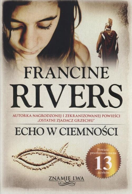 okładka Echo w ciemności Znamię Lwa Tom 2, Książka | Francine Rivers