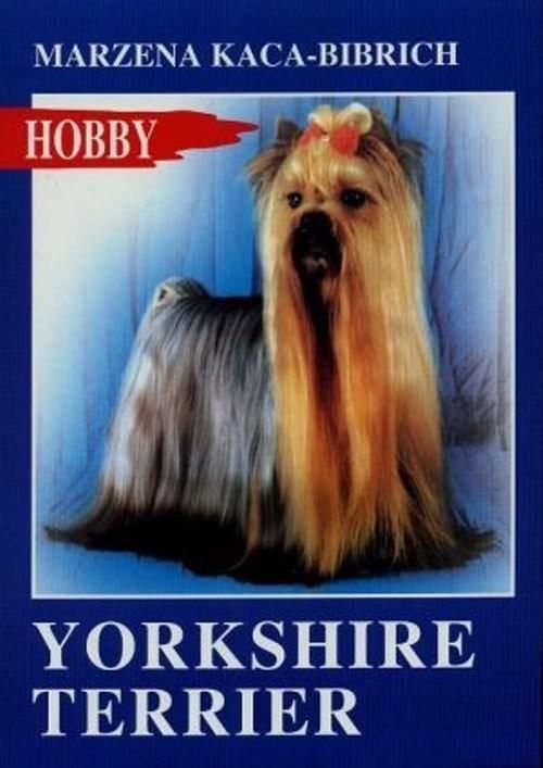 okładka Yorkshire terrier, Książka | Kaca-Bibrich Marzena