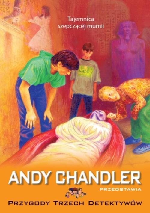 okładka Tajemnica szepczącej mumii Tom 3, Książka | Chandler Andy