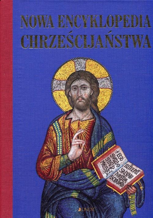 okładka Nowa encyklopedia chrześcijaństwa, Książka |