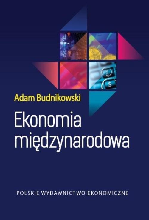 okładka Ekonomia międzynarodowa, Książka | Budnikowski Adam