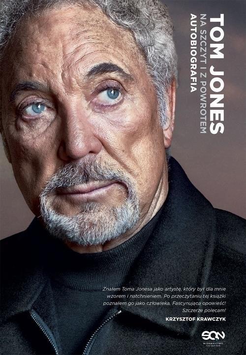 okładka Tom Jones Na szczyt i z powrotem Autobiografia, Książka   Jones Tom