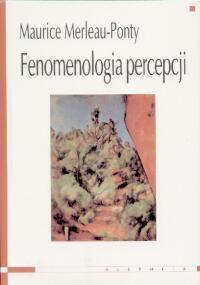okładka Fenomenologia percepcji, Książka | Merleau-Ponty Maurice