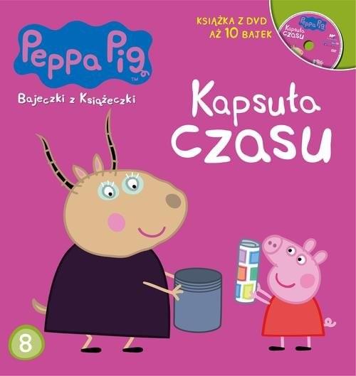 okładka Świnka Peppa Bajeczki z książeczki Część 8 Kapsuła  czasu, Książka   Opracowanie zbiorowe