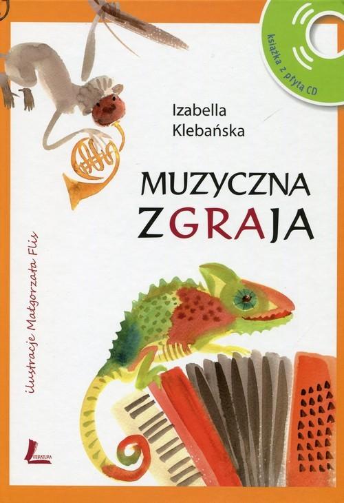 okładka Muzyczna zgraja + CD, Książka | Klebańska Izabella