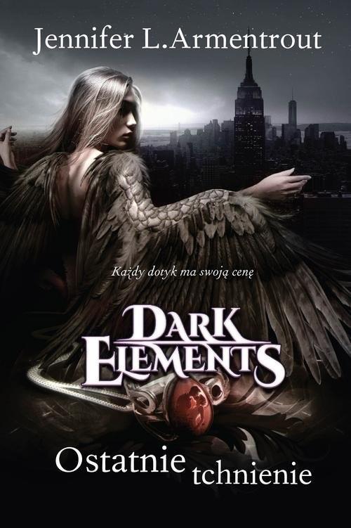 okładka Dark Elements Tom 3 Ostatnie tchnienie, Książka | Armentrout Jennifer L.