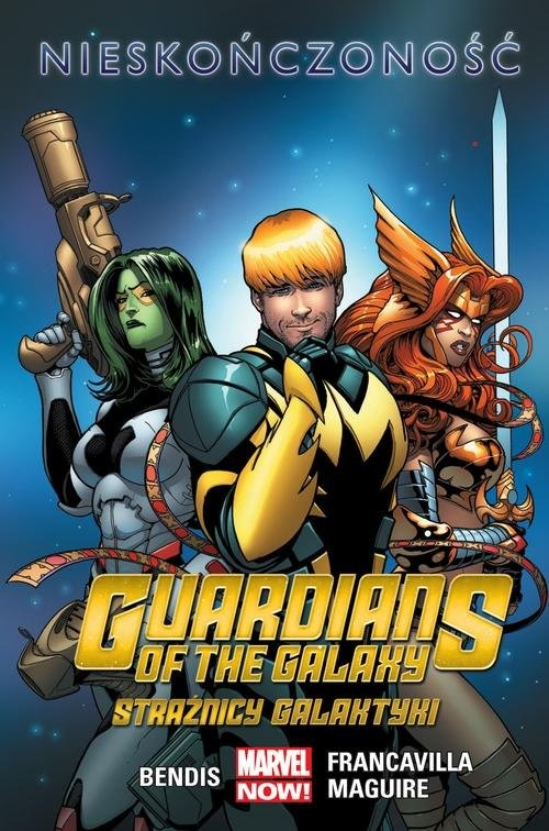 okładka Guardians of the Galaxy (Strażnicy Galaktyki), Nieskończoność Tom 3, Książka | Brian Michael Bendis, John Layman, Skot Young