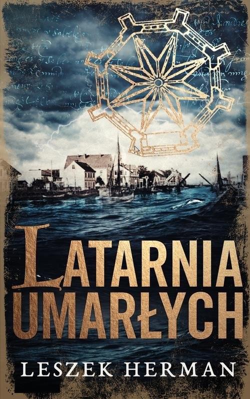 okładka Latarnia umarłych, Książka | Leszek Herman