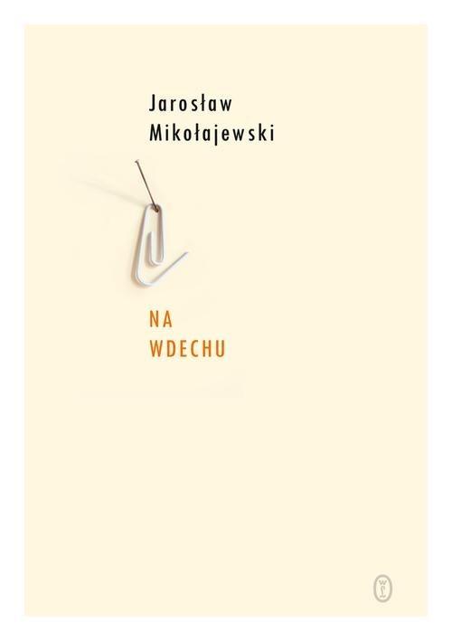 okładka Na wdechu, Książka | Jarosław Mikołajewski
