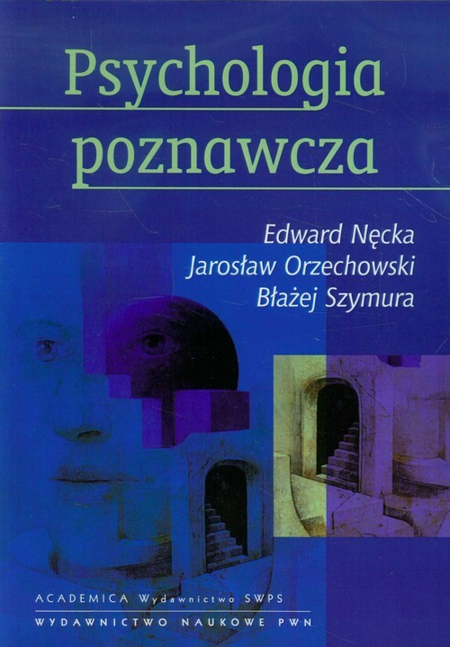 okładka Psychologia poznawcza z płytą CD, Książka | Edward Nęcka, Jarosław Orzechowski, B Szymura
