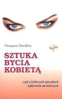 okładka Sztuka bycia kobietą, Książka | Margaret  Hardisty