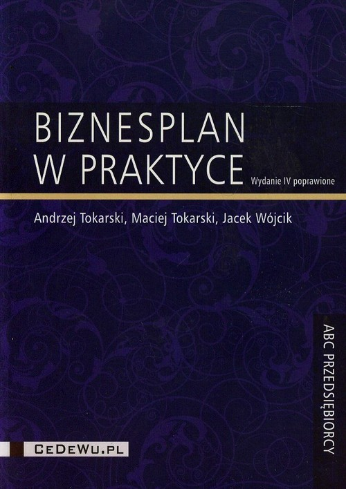 okładka Biznesplan w praktyce, Książka | Andrzej Tokarski, Maciej Tokarski, Jac Wójcik