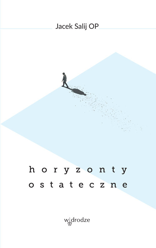 okładka Horyzonty Ostateczne, Książka | Salij Jacek