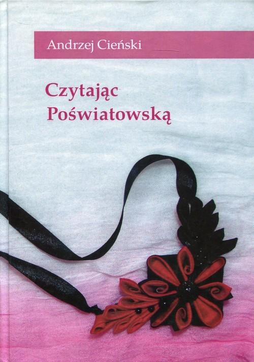 okładka Czytając Poświatowską, Książka | Cieński Andrzej