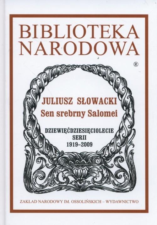 okładka Sen srebrny Salomei, Książka | Słowacki Juliusz