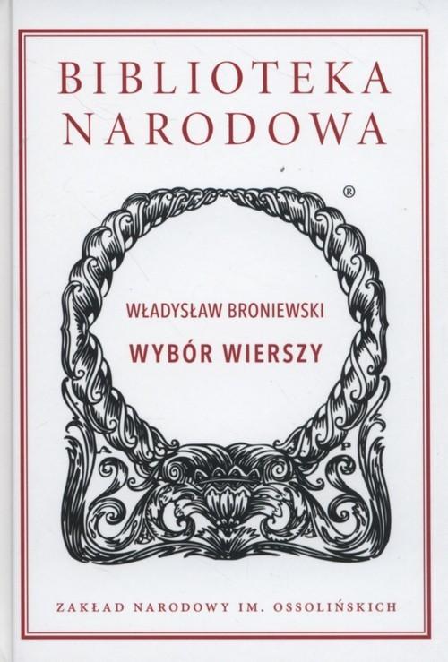 okładka Wybór wierszy, Książka | Broniewski Władysław