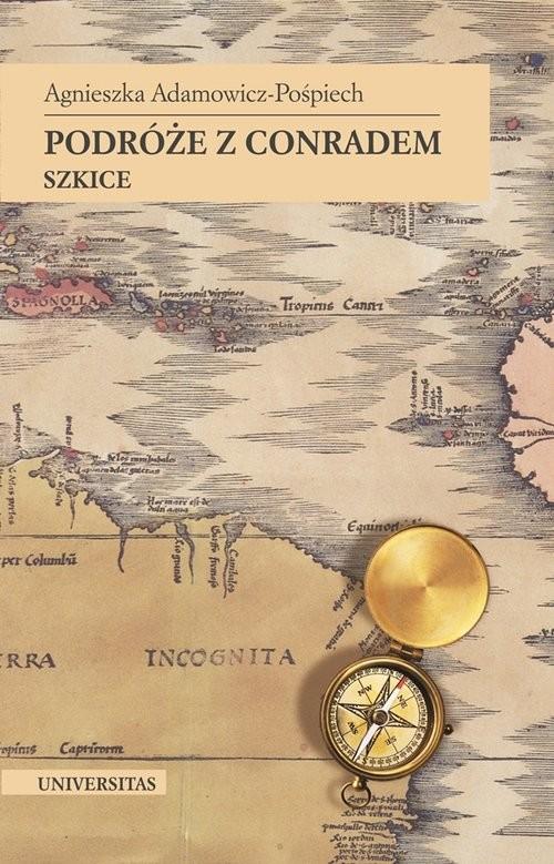 okładka Podróże z Conradem Szkice, Książka | Adamowicz-Pośpiech Agnieszka