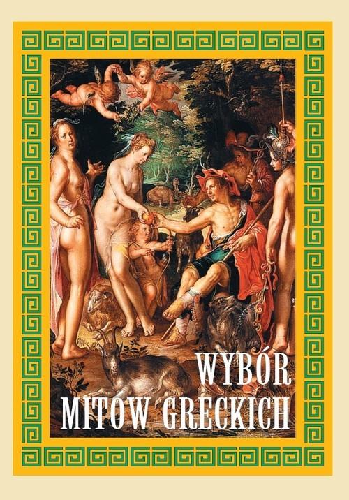 okładka Wybór mitów greckichksiążka |  |