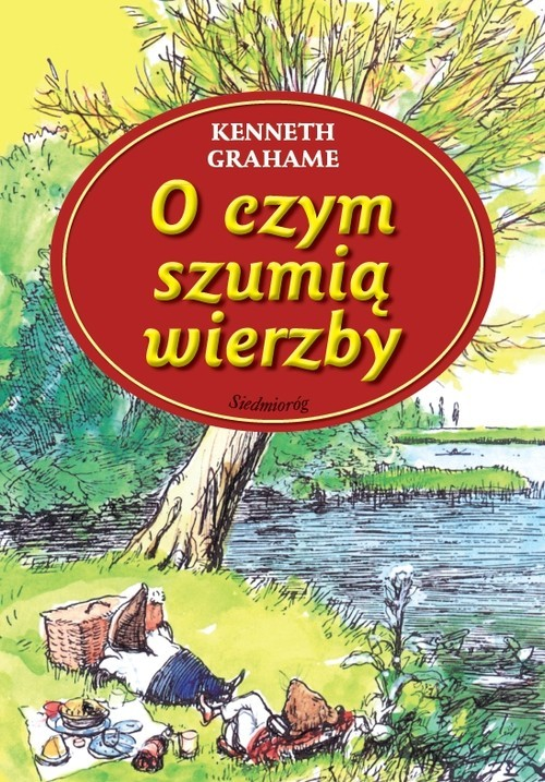 okładka O czym szumią wierzby, Książka | Grahame Kenneth