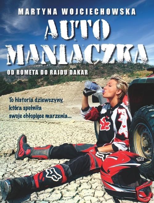 okładka Automaniaczka, Książka | Wojciechowska Martyna