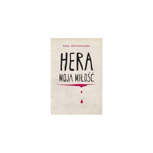 okładka Hera moja miłość, Książka | Anna Onichimowska