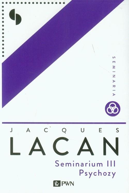 okładka Seminarium III Psychozy, Książka | Lacan Jacques