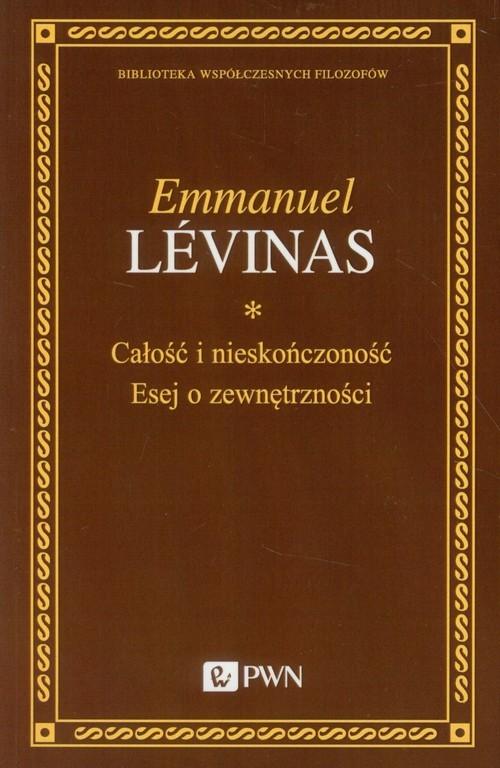 okładka Całość i nieskończoność Esej o zewnętrzności, Książka | Levinas Emmanuel