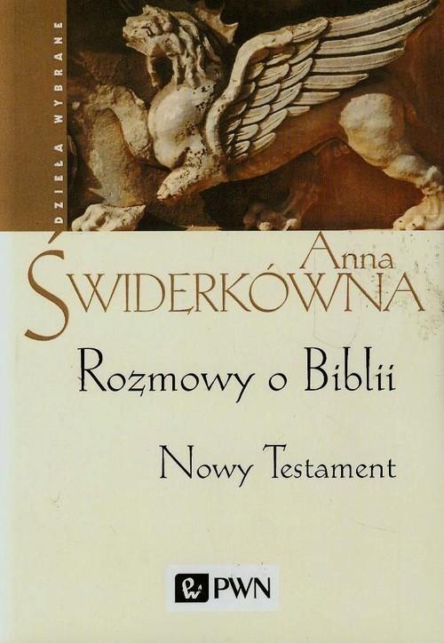 okładka Rozmowy o Biblii Nowy Testament, Książka | Anna Świderkówna