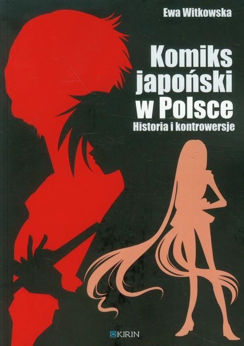 okładka Komiks japoński w Polsce Historia i kontrowersjeksiążka |  | Witkowska Ewa